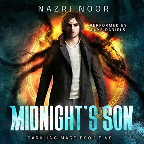 Midnight's Son: Darkling Mage, Book 5
