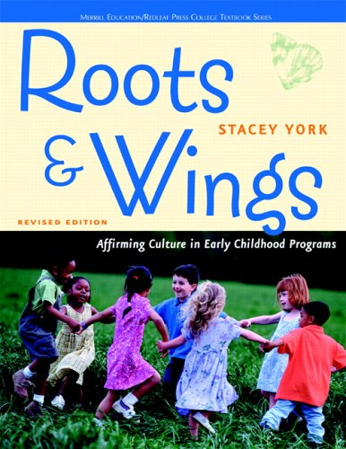 Roots and Wings: Affirming Culture in Early Childhood...