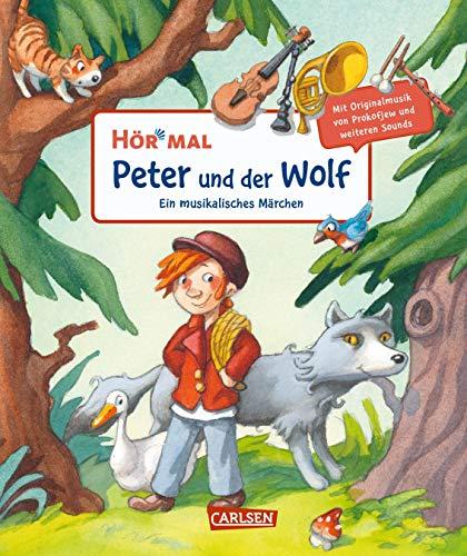 Hör mal (Soundbuch): Peter und der Wolf: Ein musikalisches Märchen