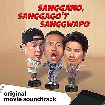 Sanggano, Sanggago'T Sanggwapo (feat. Janno Gibbs, Dennis Padilla) [Original Movie Soundtrack]