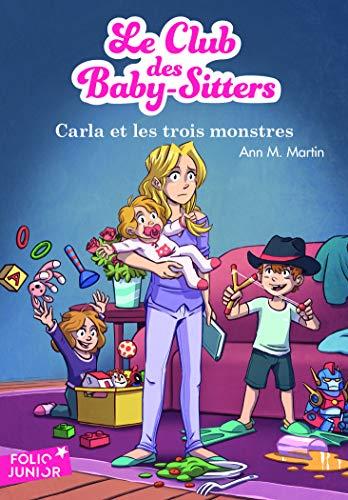 Le Club Des Baby Sitters 5 Carla Et Les Trois Monstres