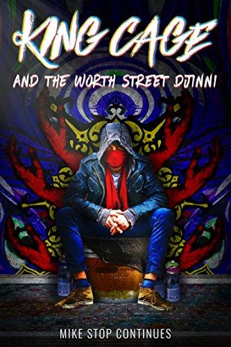 King Cage and the  Worth Street Djinni