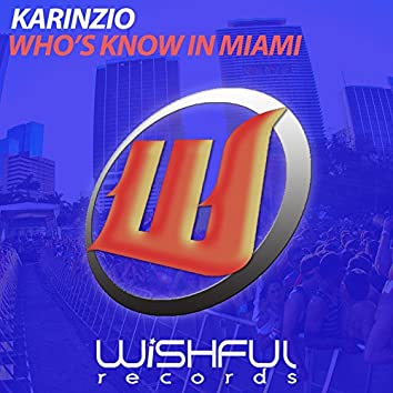 Who's Know in Miami (Extended Instrumental Mix)