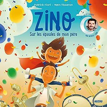 Zino - Sur les épaules de mon père