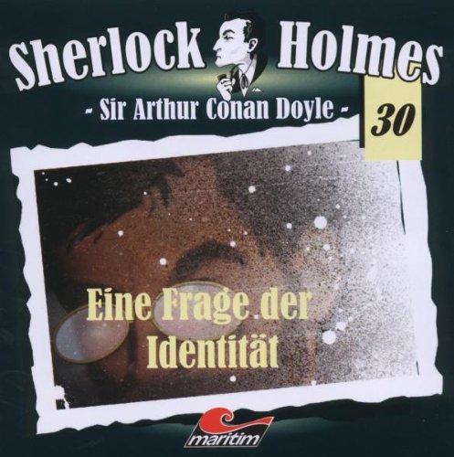 Sherlock Holmes, Vol. 30: Eine Frage der Indentität