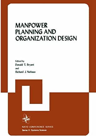 Manpower Planning and Organization Design (Nato Conference Series Book 7) (English Edition)