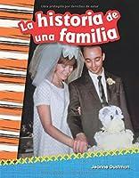 La Historia de Una Familia (a Family's Story) (Spanish Version) 1493805371 Book Cover