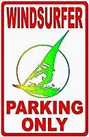 Windsurfer Parking Only 注意看板メタル安全標識注意マー表示パネル金属板のブリキ看板情報サイントイレ公共場所駐車
