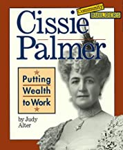 Cissie Palmer: Putting Wealth to Work (Community Builders)