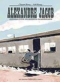 Alexandre Jacob - Journal d'un anarchiste cambrioleur