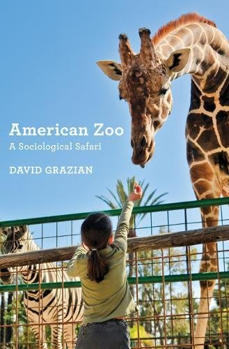 American Zoo: A Sociological Safari