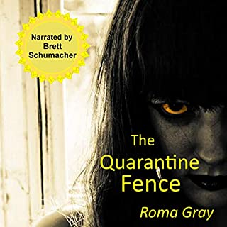 The Quarantine Fence: A Zombie Horror Short Story audiobook cover art