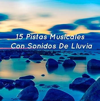 15 Pistas Musicales Con Sonidos De Lluvia Para Bloquear El Ruido De Fondo Y Dormir Adecuadamente