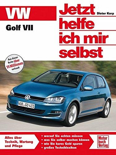 VW Golf VII (Jetzt helfe ich mir selbst