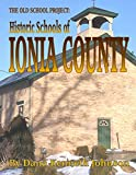 Historic Schools of Ionia County (The Old School Project)