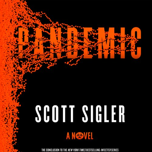 Pandemic     A Novel              By:                                                                                                                                 Scott Sigler                               Narrated by:                                                                                                                                 Phil Gigante                      Length: 19 hrs and 55 mins     21 ratings     Overall 4.5