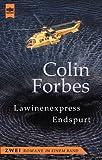Lawinenexpress / Endspurt. Zwei Romane in einem Band.