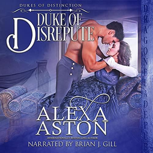 Duke of Disrepute: Dukes of Distinction