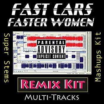 Fast Cars Faster Women (Remix Kit)