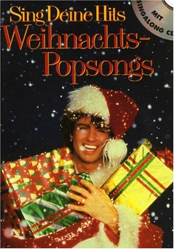 Sing Deine Hits, Weihnachts-Popsongs, m. Audio-CD
