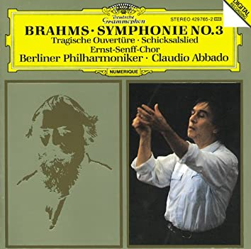 Brahms: Symphony No.3; Tragic Overture; Song of Destiny