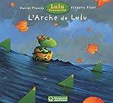 Lulu Vroumette - L'arche de Lulu