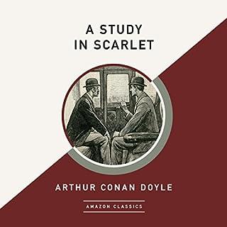 Page de couverture de A Study in Scarlet (AmazonClassics Edition)