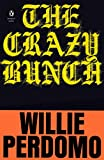 The Crazy Bunch (Penguin Poets)