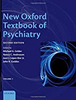 New Oxford Textbook of Psychiatry (2 Volume Set)