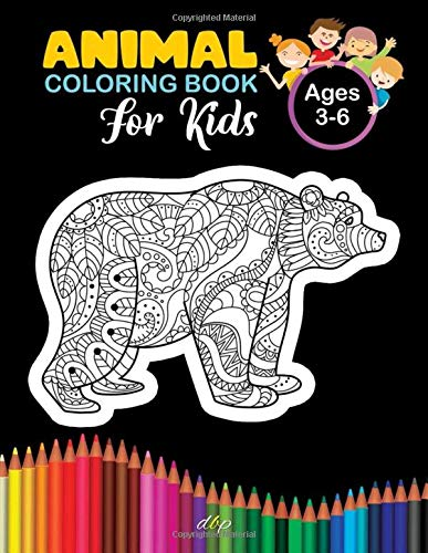 Animal Coloring Book For Kids Ages 3-6: Animal Coloring Book For Kids Ages 3-6. Coloring Pages With Elephants, Octopus, Cat, Butterfly, Chicken, ... Designs. Enjoy Animal Coloring Book For Kids