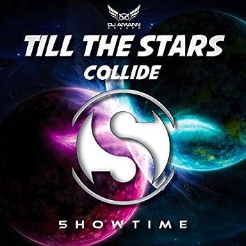 Till the Stars Collide