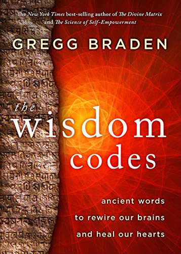 The Wisdom Codes: Ancient Words to Rewire Our Brains and Heal Our...