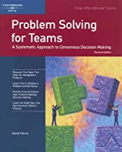 Crisp: Problem Solving for Teams: A Systematic Approach to Consensus Decision Making (CRISP FIFTY-MINUTE SERIES)