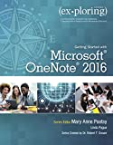Exploring Getting Started with Microsoft OneNote 2016 (Exploring for Office 2016 Series)