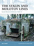 The Stalin and Molotov Lines: Soviet Western Defences 1928–41 (Fortress Book 77) (English Edition)