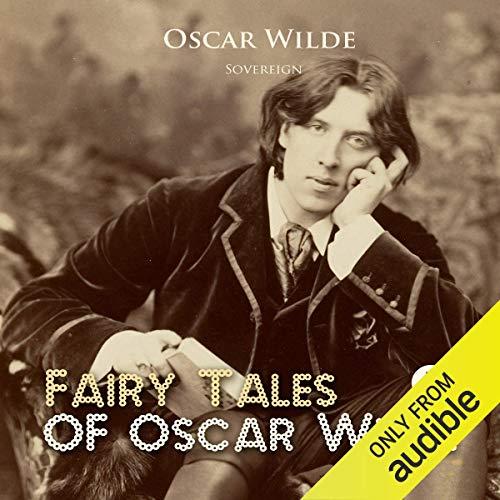 Fairy Tales of Oscar Wilde, Volume 1 audiobook cover art