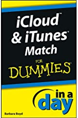 iCloud and iTunes Match In A Day For Dummies Kindle Edition