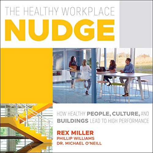 The Healthy Workplace Nudge audiobook cover art