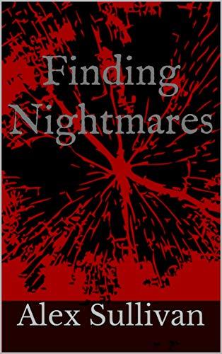 Finding Nightmares