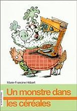UN Monstre Dans Les Cereales (Premier Roman) (French Edition)