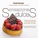 Sensaciones Dulces. Postres, Bizcochos Y Mucho Chocolate Para Hacer En Casa (Fuera de colección)