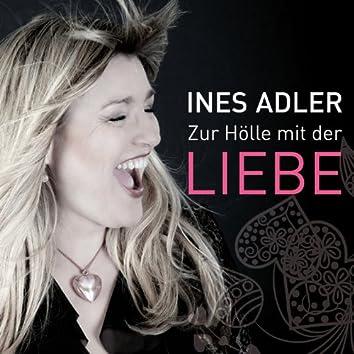 Zur Hölle mit der Liebe (Radio Edit)