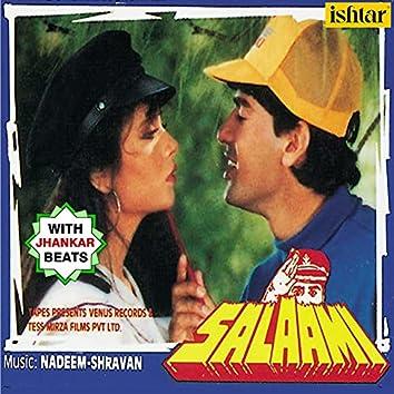Salaami (With Jhankar Beats) (Original Motion Picture Soundtrack)