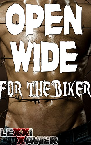 Open Wide for the Biker (MC, Biker, Hole in the Wall) (English Edition)