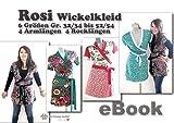 Rosi Nähanleitung mit Schnittmuster auf CD für Wickelkleid bzw. Longshirt & Kleid in 6 Größen von Gr. XS-XXL in 4 Rocklängen und 4 Armlängen