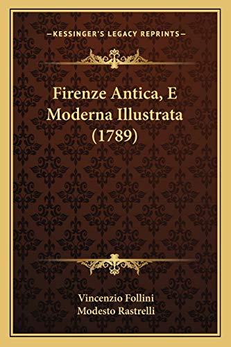 Firenze Antica, E Moderna Illustrata (1789)