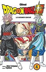 Dragon Ball Super Tome 4 - Le dernier espoir d'Akira Toriyama