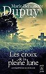 Les Enquêtes de Maud Delage, tome 2 : Les croix de la pleine lune par Dupuy