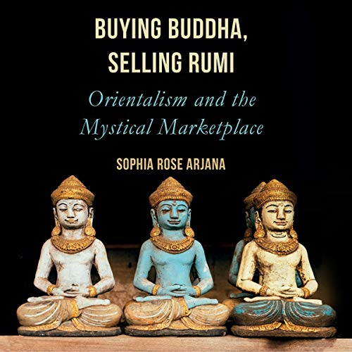 Buying Buddha, Selling Rumi cover art
