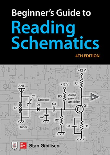 Beginner's Guide to Reading Schematics, Fourth Edition (English Edition)